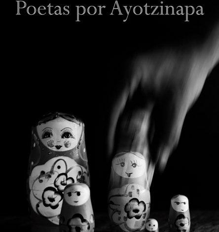 Los 43 poetas por Ayotzinapa