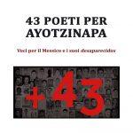 43 Poeti per Ayotzinapa – Los 43 Poetas por Ayotzinapa en italiano